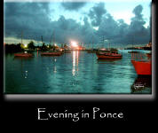 Evening in Ponce