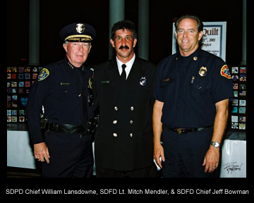 San Diego Police Chief William Lansdowne, FF/EMT Mitch Mendler, San Diego Fire Chief Jeff Bowman